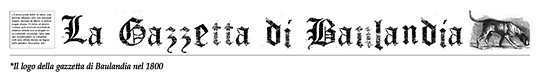 La Gazzetta di Baulandia 1800