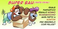 Super Bau (parte prima)