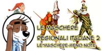 Le Maschere Regionali Italiane 2 (quelle meno note)