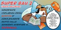 SuperBau 2 (parte seconda)