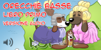 Orecchie Basse – Libro primo – Versione Audio