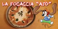 "LA FOCACCIA ""AJÒ"""